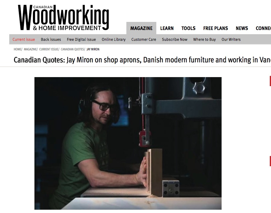 Jay Miron Media - Canadian Quotes: Jay Miron on shop aprons, Danish modern furniture and working in Vancouver